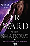 img - for The Shadows: A Novel of the Black Dagger Brotherhood book / textbook / text book
