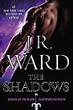 The Shadows (Black Dagger Brotherhood, Book 13)