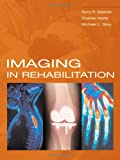 img - for Imaging In Rehabilitation book / textbook / text book
