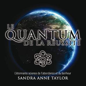 Le Quantum de la réussite | Livre audio