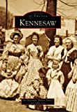 img - for Kennesaw (GA) (Images of America) book / textbook / text book