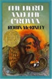 Hero and the Crown (0688025935) by McKinley, Robin