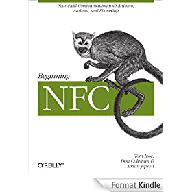Beginning NFC: Near Field Communication with Arduino, Android, and PhoneGap