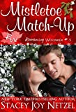 Mistletoe Match-Up (Romancing Wisconsin #3)
