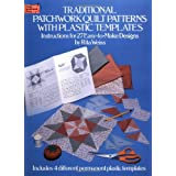 Traditional Patchwork Quilt Patterns with Plastic Templates: Instructions for 27 Easy-to-Make Designs (Dover Needlework)by Rita Weiss