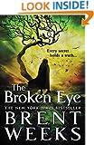 The Broken Eye (Lightbringer Book 3)