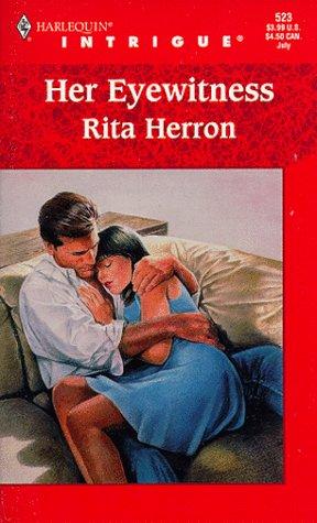 Her Eyewitness (Harlequin Intrigue, No. 523), Rita Herron