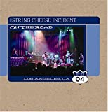 echange, troc String Cheese Incident - July 23 2004 Los Angeles Ca: On the Road