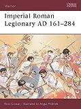 Imperial Roman Legionary AD 161-284