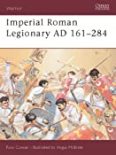 Amazon.com: Warrior 72: Imperial Roman Legionary AD 161-284 (9781841766010): Ross Cowan, Angus McBride: Books