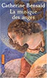 La musique des anges : S'ouvrir au meilleur de soi
