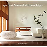 150 Best Minimalist Interior Ideas