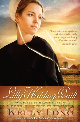 Image of Lilly's Wedding Quilt (A Patch of Heaven Novel)