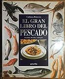 img - for El Gran Libro Del Pescado book / textbook / text book