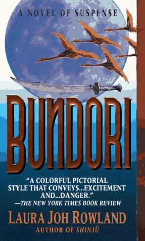 Bundori, LAURA JOH ROWLAND