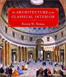 The architecture of the classical interior /