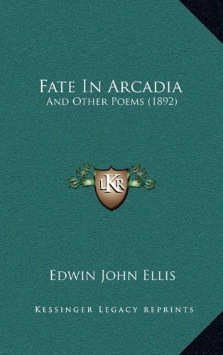 Fate in Arcadia: And Other Poems (1892)