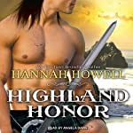 Highland Honor: Murray Family, Book 2 (       UNABRIDGED) by Hannah Howell Narrated by Angela Dawe