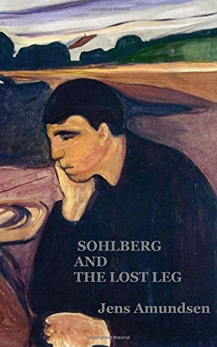 Sohlberg and the Lost Leg: an Inspector Sohlberg mystery: Volume 4