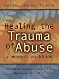 img - for Healing the Trauma of Abuse: A Women's Workbook book / textbook / text book