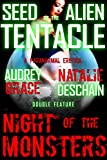 Seed of the Alien Tentacle / Night of the Monsters (A Paranormal Erotica Double Feature)