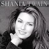 echange, troc Shania Twain - Shania Twain