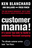Customer Mania! (0007210507) by Ken Blanchard