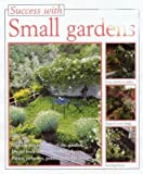 img - for Success With Small Gardens book / textbook / text book