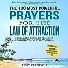 The 100 Most Powerful Prayers for the Law of Attraction Hörbuch von Toby Peterson Gesprochen von: Denese Steele, John Gabriel
