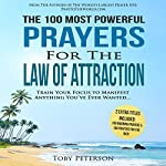 The 100 Most Powerful Prayers for the Law of Attraction | Toby Peterson