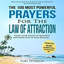 The 100 Most Powerful Prayers for the Law of Attraction Audiobook by Toby Peterson Narrated by Denese Steele, John Gabriel