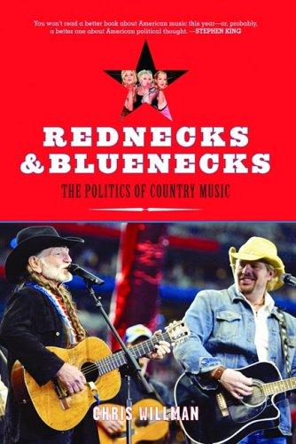 Image for Rednecks and Bluenecks: The Politics of Country Music