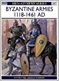 Byzantine Armies AD 1118-1461 (Men-at-Arms)
