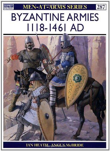 Byzantine Armies AD 1118-1461