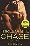 img - for Thrill of the Chase (Dangerous Love) by Elle Keating (2015-12-15) book / textbook / text book