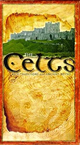 The Celts - Rich Traditions and Ancient Myths [VHS]