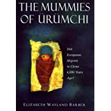 The Mummies of Urumchiby Elizabeth W. Barber