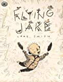 Flying Jake (Aladdin Picture Books) (0689803761) by Smith, Lane