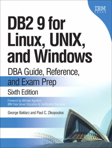 DB2 9 for Linux UNIX and Windows DBA Guide Reference and Exam Prep 6th Edition
