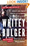 Whitey Bulger: America's Most Wanted Gangster and the Manhunt That Brought Him to Justice