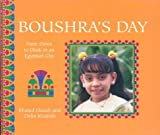 Boushra's Day: From Dawn To Dusk In An Egyptian City