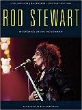 Rod Stewart: Live, Private, Backsatge, Photos 1970-1980 Wolfgang Heilemann
