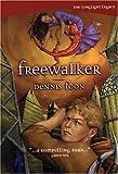 Freewalker (The Longlight Legacy)