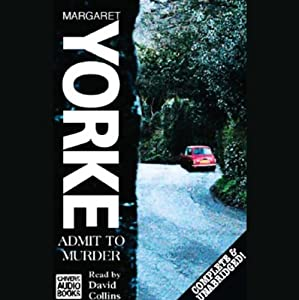 Admit to Murder | [Margaret Yorke]