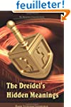 The Dreidel's Hidden Meanings (the My...