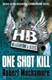 Robert Muchamore Henderson`s Boys: One Shot Kill