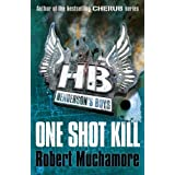 One Shot Kill (Henderson`s Boys)by Robert Muchamore