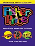Fisher-Price: A Historical, Rarity, a...