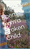 Poems from a Broken Child