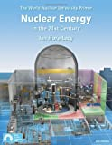 img - for Nuclear Energy in the 21st Century: World Nuclear University Primer book / textbook / text book